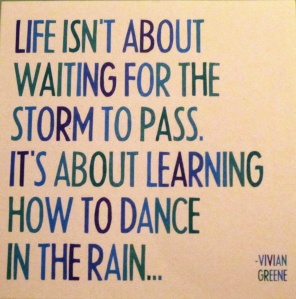 A card my sister sent me.  I do lOve the rain!